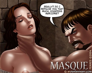 Slave girl comics. Really? Do I repulse you that much countess marjorie?